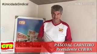 Presidente da CTB-Bahia,  Pascoal Carneiro convoca as entidades filiadas para o 3º Conselho Estadual