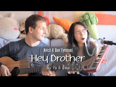 Hey Brother | Avicii + Dan Tyminski Cover | Yu & Javi
