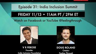 India Inclusion Summit • Feeling Through
