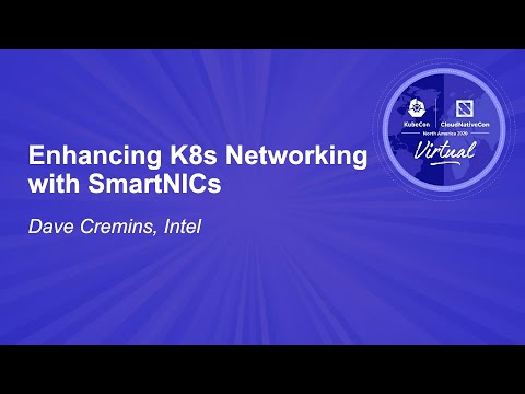 Image thumbnail for talk Enhancing K8s Networking with SmartNICs