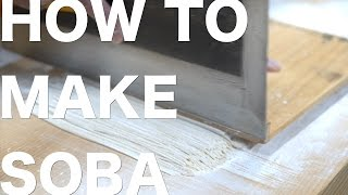 How to Make the Perfect Soba Noodle