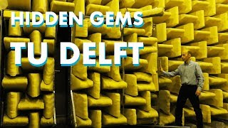 8 Hidden Gems at TU Delft campus