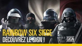Rainbow Six Siege - Découvrez le GIGN !
