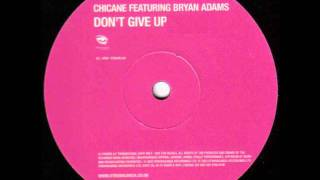Dont give up - Chicane (extended mix)