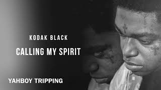 Kodak Black   Calling My Spirit (Clean)
