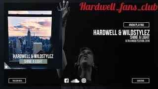 Hardwell & Wildstylez - Shine A Light Ft -: Kifi (Ultra Music Festival edit) Full_HD