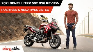 2021 Benelli TRK 502 BS6 Review   Most Affordable Twin Cylinder ADV   Pros And Cons   BikeWale