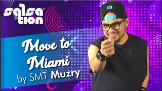 Move To Miami - SALSATION® choreography by SMT Muzry