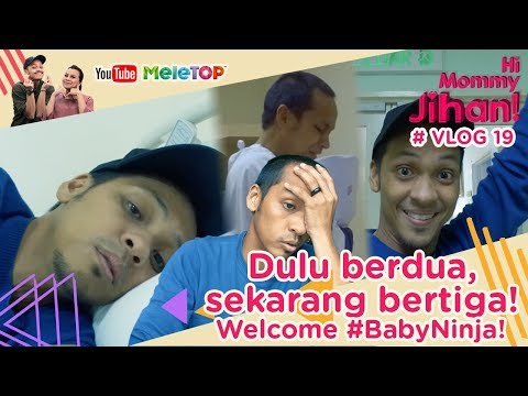 Hi Mommy Jihan Vlog #19 I Dulu berdua, sekarang bertiga! Welcome #BabyNinja