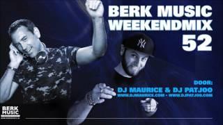 Berk Music Weekendmix 52