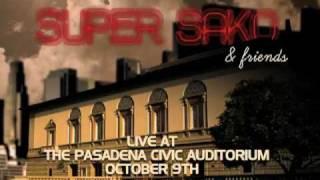 SUPER SAKO & FRIENDS CONCERT - OCTOBER 9th - (818) 265-0506