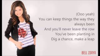 Zendaya - Dig Down Deeper [Lyrics HD]