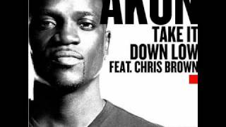 Akon - Take it Down Low feat. Chris Brown