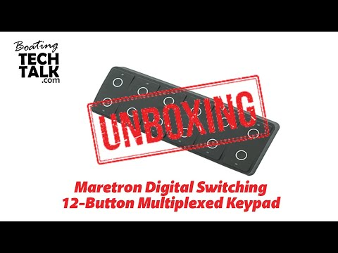 Maretron Digital Switching - Part 2 of 3 - Unboxing and Product Review