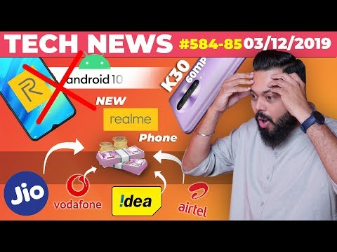 New Tariff Plans😲,No Android 10 On Realme Phones😔,New Realme Phone Coming,Redmi K30 60MP-TTN#584/5
