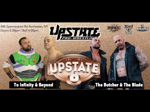 UPW Upstate 8: To Infinity & Beyond vs. The Butcher & The Blade 11/10/18