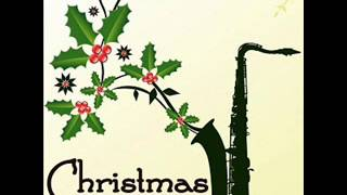 Smooth Jazz Sax Instrumentals  - The Christmas Song