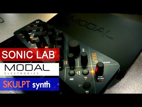 Modal Skulpt – 4 Voice  Virtual Analog Synthesizer Review – Sonic LAB