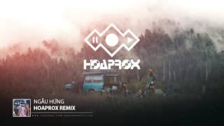 Ngẫu HỨNG | HOAPROX REMIX | BẢN 30 PHÚT | NMK