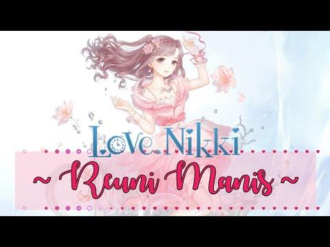 ❤️ REUNI MANIS ❤️ ~ Love Nikki Indonesia ( Dress Up Fantasy )
