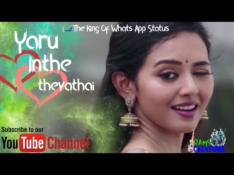 Yaru inthe thevathai |One of the best |tamil whats app status| Rams creations|
