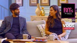 I Have Been Cheated On, Says Shahid Kapoor | BFFs With Vogue