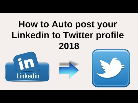 Easy way to auto share from Linkedin to twitter profile 2018
