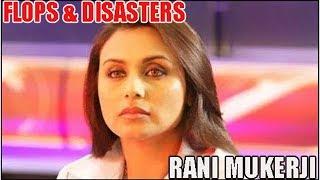 Rani Mukerji Flop Films List : Biggest Bollywood Flops & Disasters 🎥 🎬