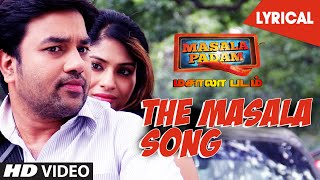 The Masala Song - Masala Padam - Song