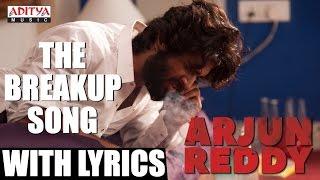 Arjun Reddy - The Breakup Lyrical Song