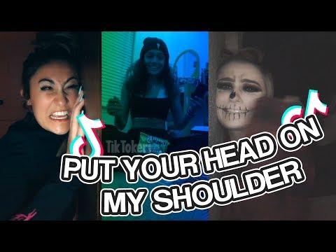 PUT YOUR HEAD ON MY SHOULDER - Tiktok Trend
