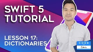 (2020) Swift Tutorial for Beginners: Lesson 17 Dictionaries