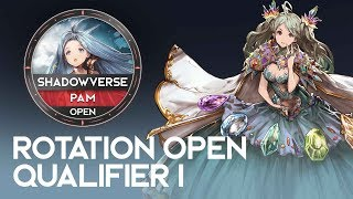 Rotation Open Qual I - PAM - Shadowverse Open: Brigade of the Sky