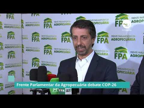 Frente Parlamentar da Agropecuária debate COP-26 - 05/10/21