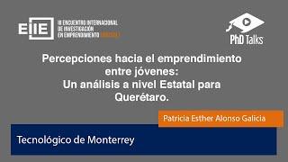 Percepciones hacia el emprendimiento entre jóvenes, un análisis para Querétaro.
