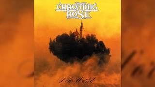 Chroming Rose - New World (Full album HQ)