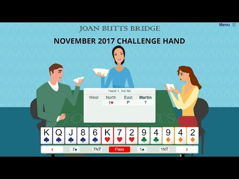 November 2017 Challenge Hand - Learn To Play Bridge With Joan Butts Bridge