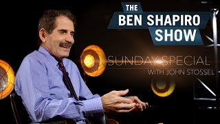 John Stossel | The Ben Shapiro Show Sunday Special Ep. 27