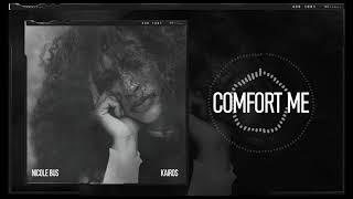 Nicole Bus   Comfort Me (Official Audio)