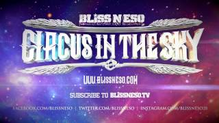 Bliss n Eso - Can't Get Rid Of This Feeling feat. Daniel Merriweather (Circus In The Sky)
