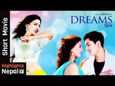 DREAMS | New Nepali Short Movie | Anmol K.C., Samragyee RL Shah