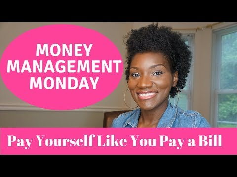 Money Management Monday | Pay Yourself Like You Pay a Bill | Make Saving a Habit