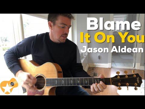 Blame It On You | Jason Aldean | Beginner Guitar Lesson