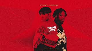 Seyi Shay    Gimme Love Ft Runtown (official Audio)