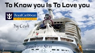 HARMONY of the SEAS To Know you