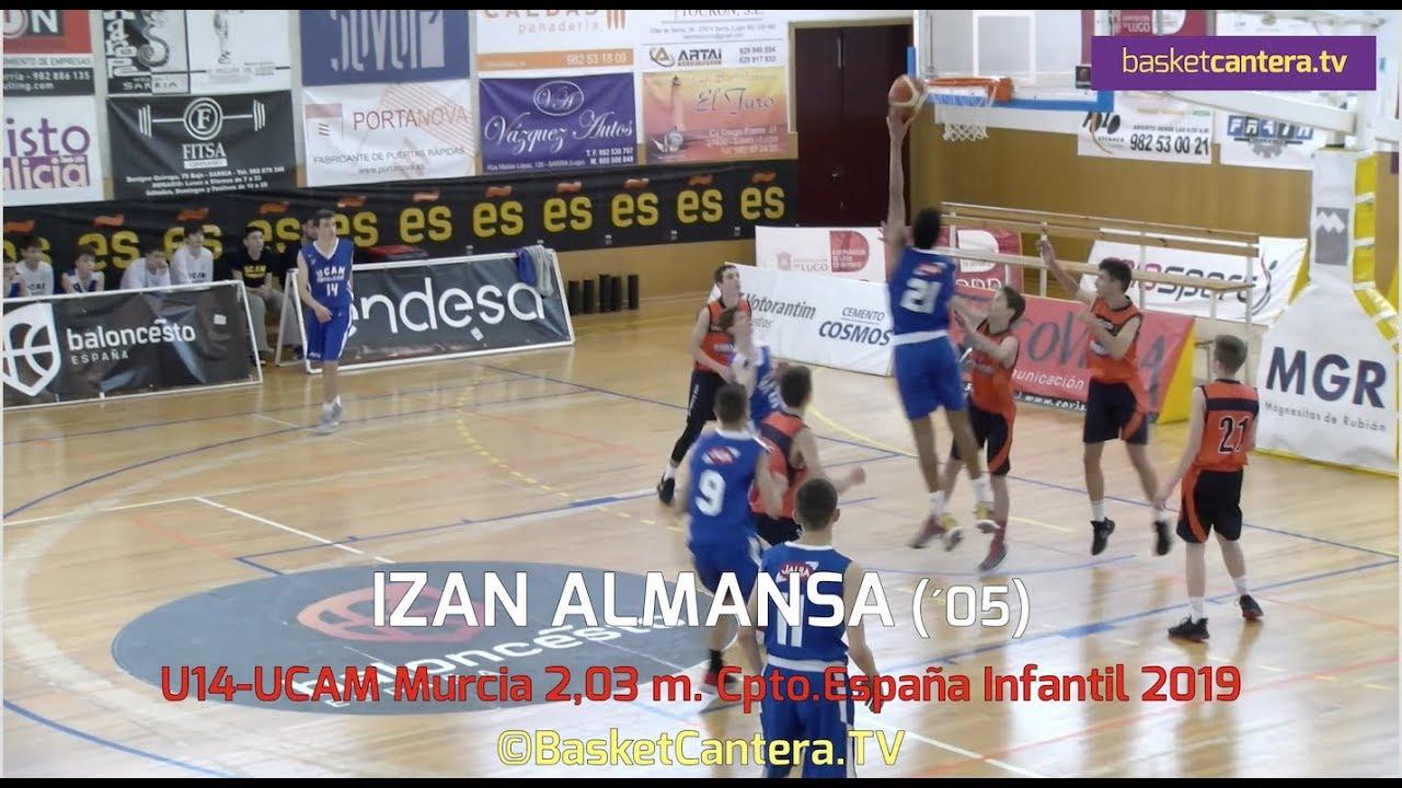 IZAN ALMANSA (´05) UCAM Murcia 2,03 m. en Cpto. España Infantil 2019 (BasketCantera.TV)