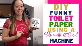 DIY Funny Gag Gift Toilet Paper Tutorial Using The Silhouette Cameo 4, Cricut Mini Heat Press & HTV