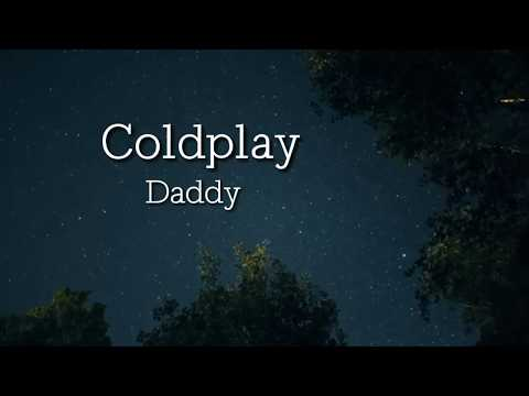 COLDPLAY (DADDY) LYRICS