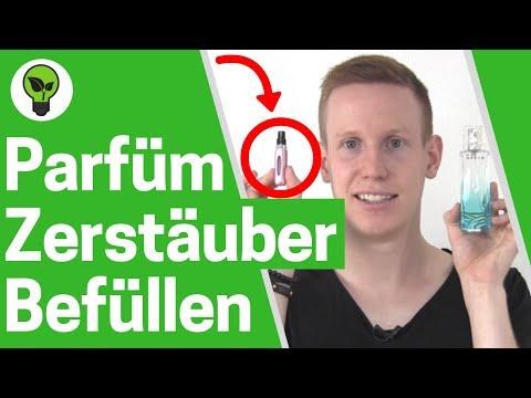 Parfümzerstäuber Befüllen ✅ ULTIMATIVE ANLEITUNG: Wie Parfum Flasche & Flakon für Reise Umfüllen???