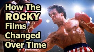 How The Rocky Films Changed Over Time